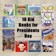 kid for president books 1000 images about president s day on