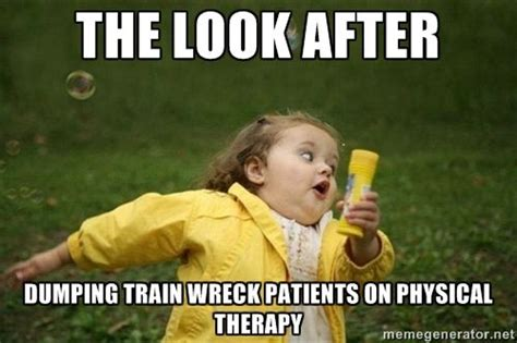 Therapist Meme - 1000 physical therapy quotes on pinterest start running