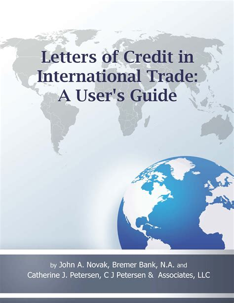 Letter Of Credit Used In International Trade Letters Of Credit In International Trade A User S Guide