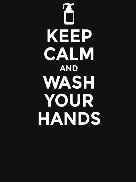 """Coronavirus Covid 19, Keep Calm and Wash Your Hands - A"