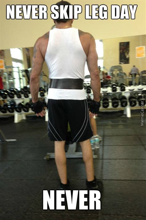 Leg Day Meme - leg day memes best collection of funny leg day pictures