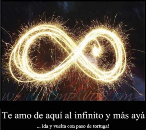 imagenes que digan te amo hasta el infinito y mas alla te amo de aqu 237 al infinito