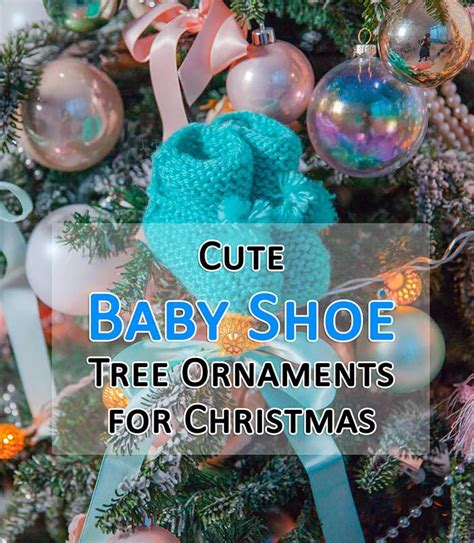 baby tree ornaments baby shoe ornaments for trees it s time