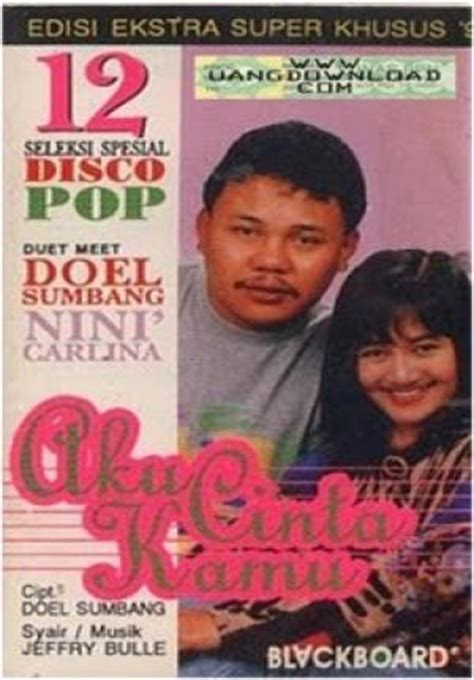 download mp3 doel sumbang dan nini carlina chord doel sumbang ratih purwasih chord gitar dangdut