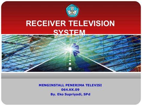 Tv Receivers Tv Penerima menginstall penerima tv