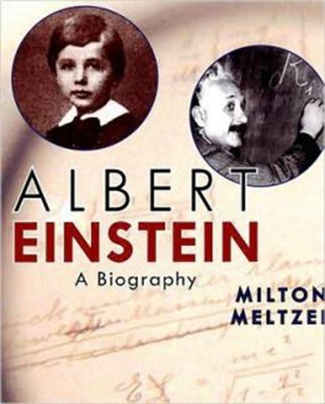 einstein biography barnes and noble albert einstein a biography by milton meltzer