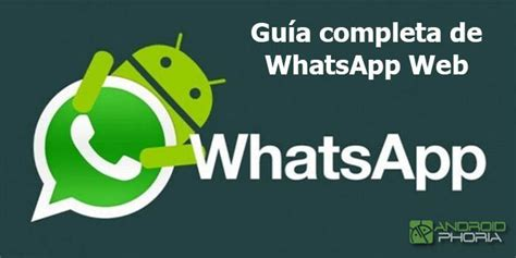 tutorial de whatsapp web whatsapp web la gu 237 a maestra