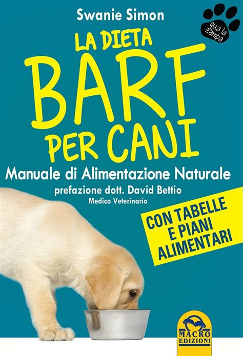 libro alimentazione la dieta barf per cani swanie simon
