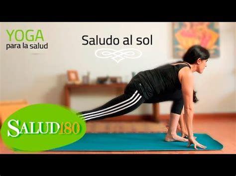 tutorial yoga saludo al sol vientre plano yoga para la salud salud180 youtube