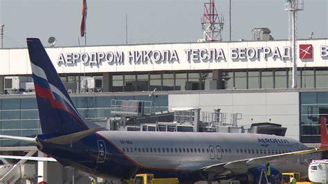 Letenja Aerodrom Nikola Tesla Odlasci белградскиот аеродром никола тесла оди на 25 годишна