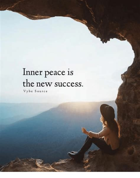 Inner Peace Meme - inner peace is the new success vybe source meme on me me