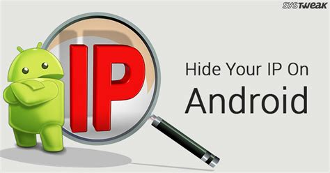 ip android how to hide ip address on android