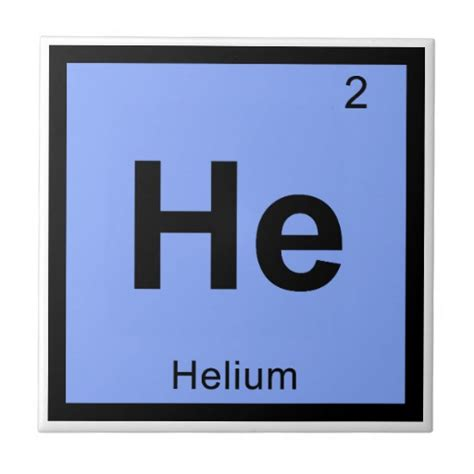 What Is He On The Periodic Table by He Helium Chemistry Periodic Table Symbol Tile Zazzle