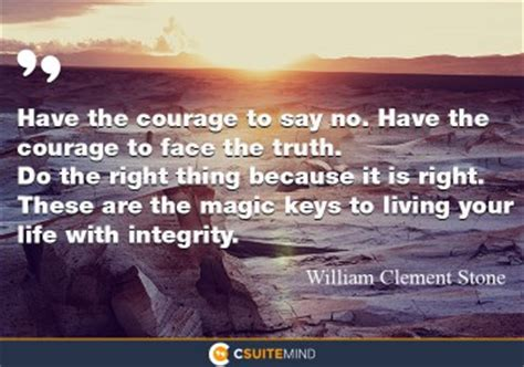 the courage way leading and living with integrity books quote the courage to say no the courage to