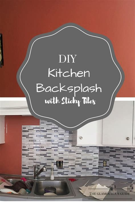 sticky backsplash for kitchen diy kitchen backsplash with sticky tiles the glamourous