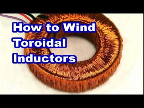 how to make a toroidal inductor how to make toroidal inductor 28 images toroidal inductors and transformers common