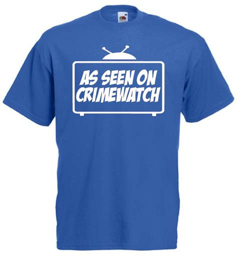 as seen on crimewatch t shirt mens joke t shirts