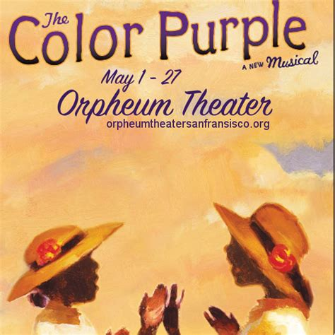 color purple tickets the color purple at orpheum theatre orpheum theater san