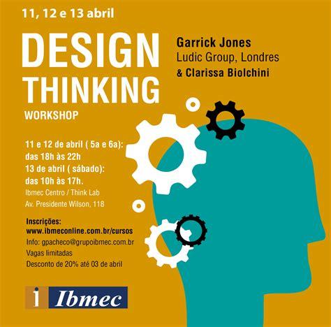 design thinking marketing workshop design thinking inova 231 227 o e criatividade para