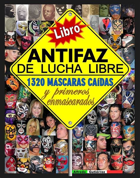 libro la nueva lucha de lucha libre mexicana libro antifaz de lucha libre 300 00 en mercado libre