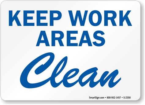 free printable keep area clean signs housekeeping signs free shipping from mysafetysign