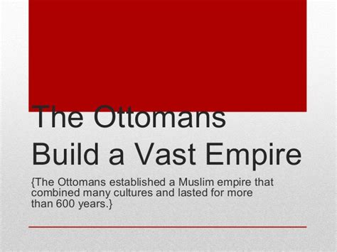 the ottomans build a vast empire ch 2 l1 the ottoman empire