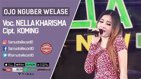 download mp3 nella kharisma ojo nguber welase download ojo nguber welas mp3 9 79 mb music paradise