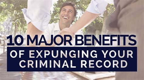 How To Clean Your Record Of A Felony 10 Major Benefits Of Expunging Your Criminal Record