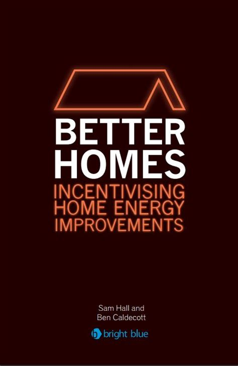 better homes incentivising home energy improvements