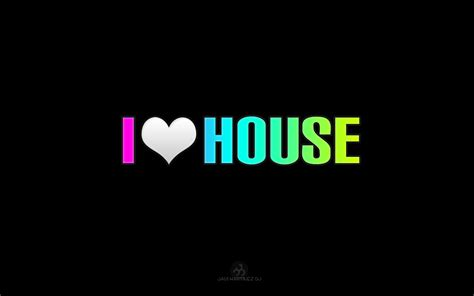 i love house music i love house music wallpapers wallpaper cave