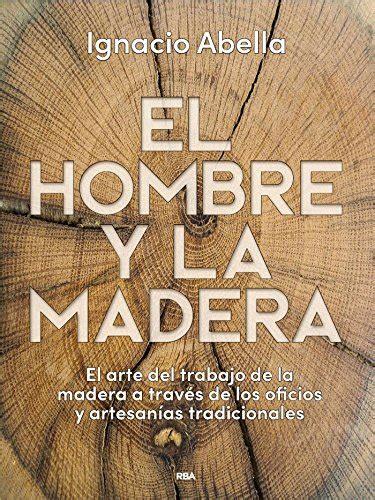 descargar el cid integral libro descargar libro el hombre y la madera ilustrados integral en l 237 nea gratis pdf descargarlk9