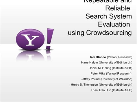 Reliable Search Repeatable And Reliable Search System Evaluation Using Crowdsourcing