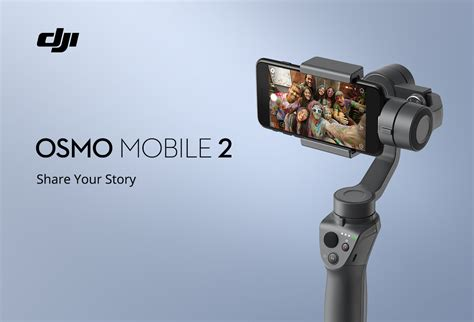 dji introduces new osmo mobile 2 gimbal for phones with 3x more battery
