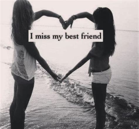 miss my miss my best friend quotes www imgkid the image kid has it