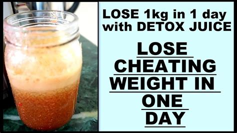 How To Detox My In One Day by Detox Juice Recipe To Lose Weight 1kg In 1 Day Weight