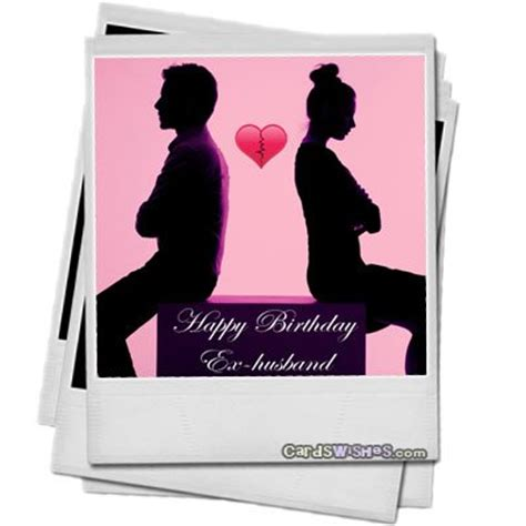Wedding Wishes To Your Ex by Birthday Wishes For Ex Husband Cards Wishes
