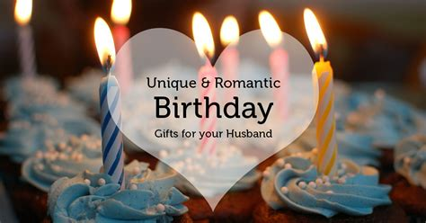 Birthday Gifts For by Birthday Gifts For Husband 2015 Collection