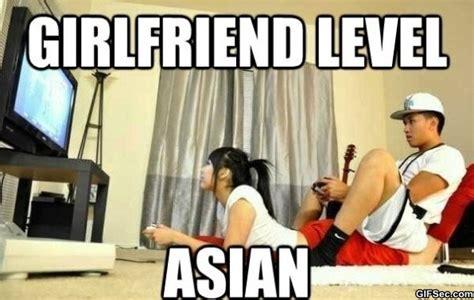 Asian Girlfriend Meme - girlfriend level asian