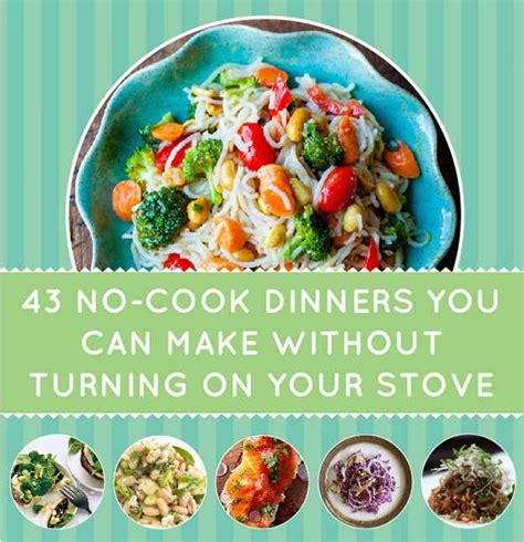 7 Neat Ways To Cook Without A Stove by 7 Best Ideas About No Cook August On Easy