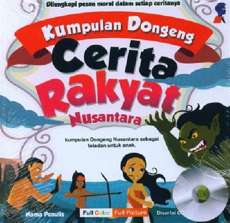 Buku Anak Dongeng Dunia Binatang Dua Bahasa bukukita kumpulan dongeng rakyat nusantara color plus cd