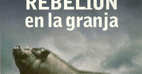 rebelin en la granja 8423334716 books and coffee blog literario rese 241 a quot rebeli 243 n en la granja quot de george orwell