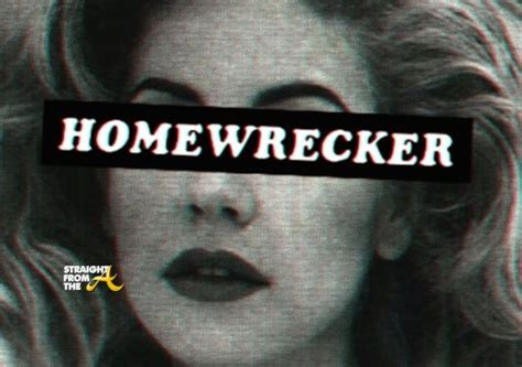 homewrecker 101 10 things the wants the side