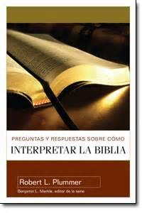 preguntas y respuestas sobre c 243 mo interpretar la biblia - Preguntas Y Respuestas Sobre Como Interpretar La Biblia Pdf