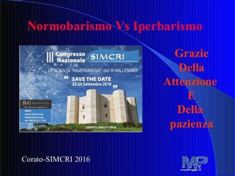 iperbarica controindicazioni simcri 2016 ossigenoterapia normobarica vs iperbarica
