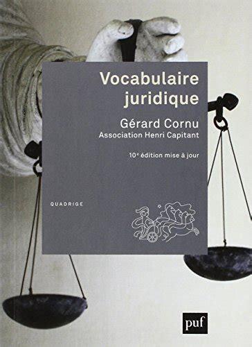 libro vocabulaire juridique di g 233 rard cornu