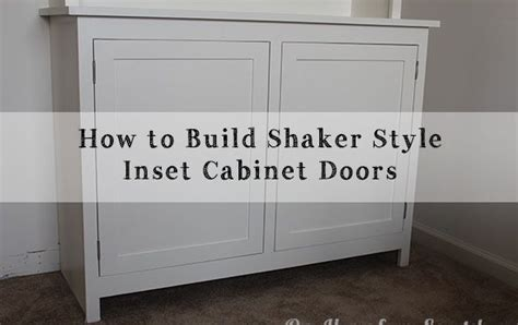 making inset cabinet doors a diy video on how to make shaker style inset cabinet