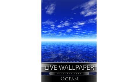 live ocean themes amazon com ocean live wallpaper ocean deep live theme