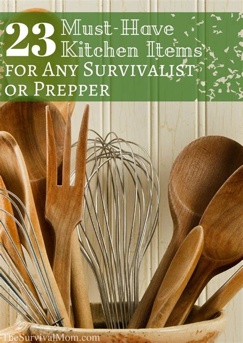 kitchen must haves list farrahun braiden 23 must have kitchen items for any survivalist or prepper