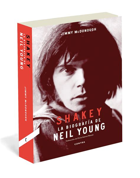 shakey neil youngs biography shakey la biograf 237 a de neil young de jimmy mcdonough
