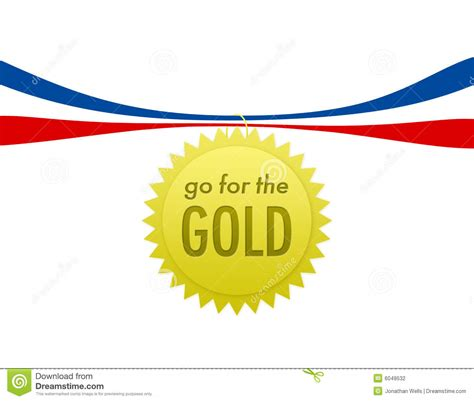 For The by Go For The Gold Stock Illustration Image Of Gold Compete